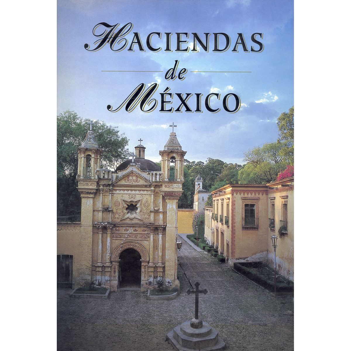 Haciendas de México - Inglés