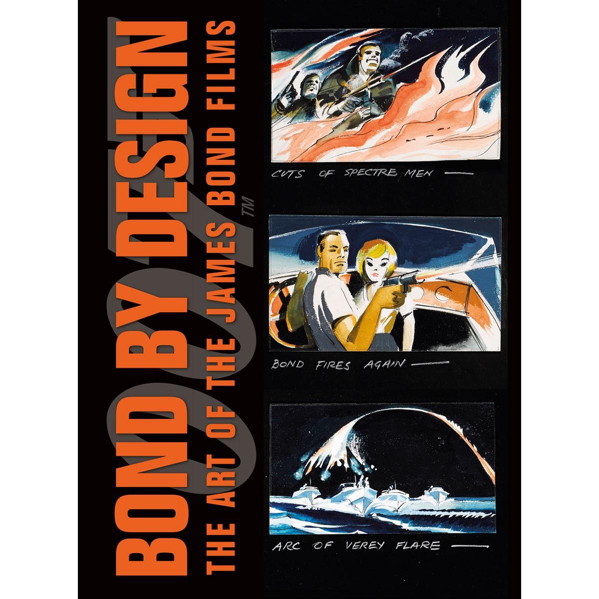 Bond by Design: The Art of the James Bond Films