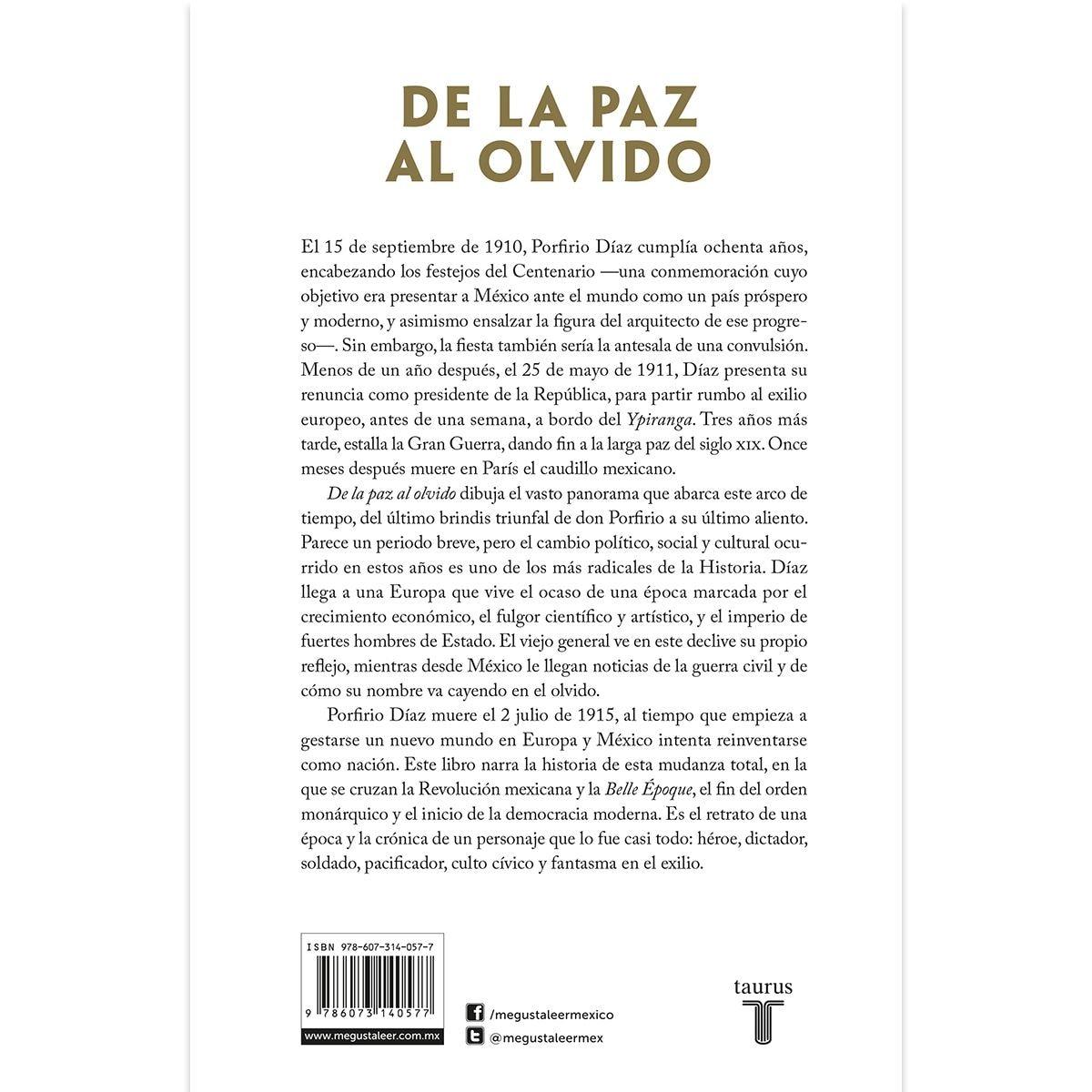 De La Paz Al Olvido: Porfirio Díaz
