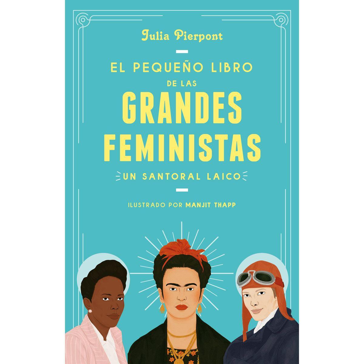 El libro pequeño de grandes feministas