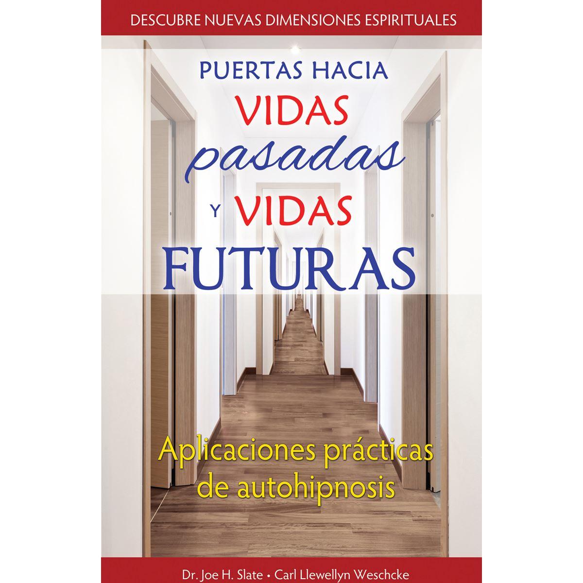 Puertas hacia vidas pasadas y vidas futuras