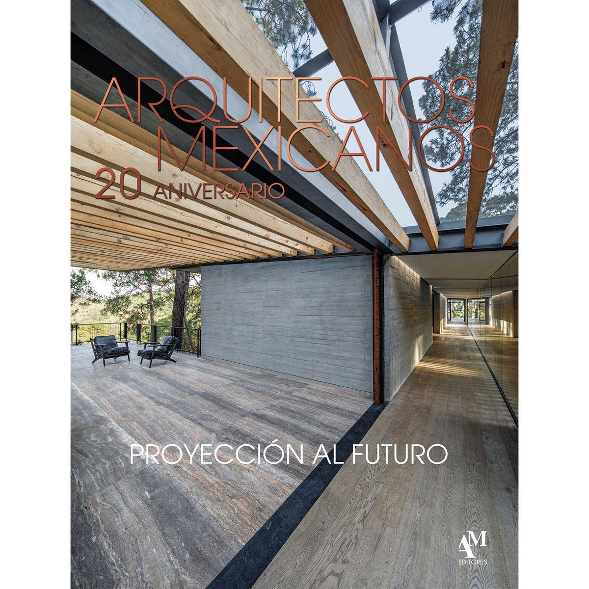 Arquitectos Mexicanos 20 aniversario