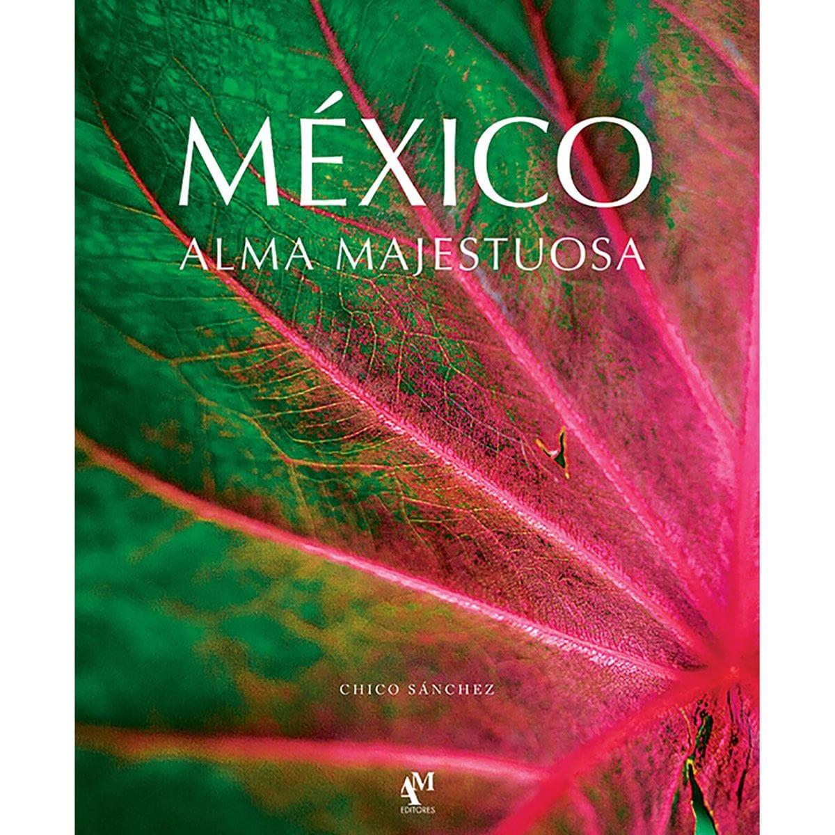 México, alma majestuosa