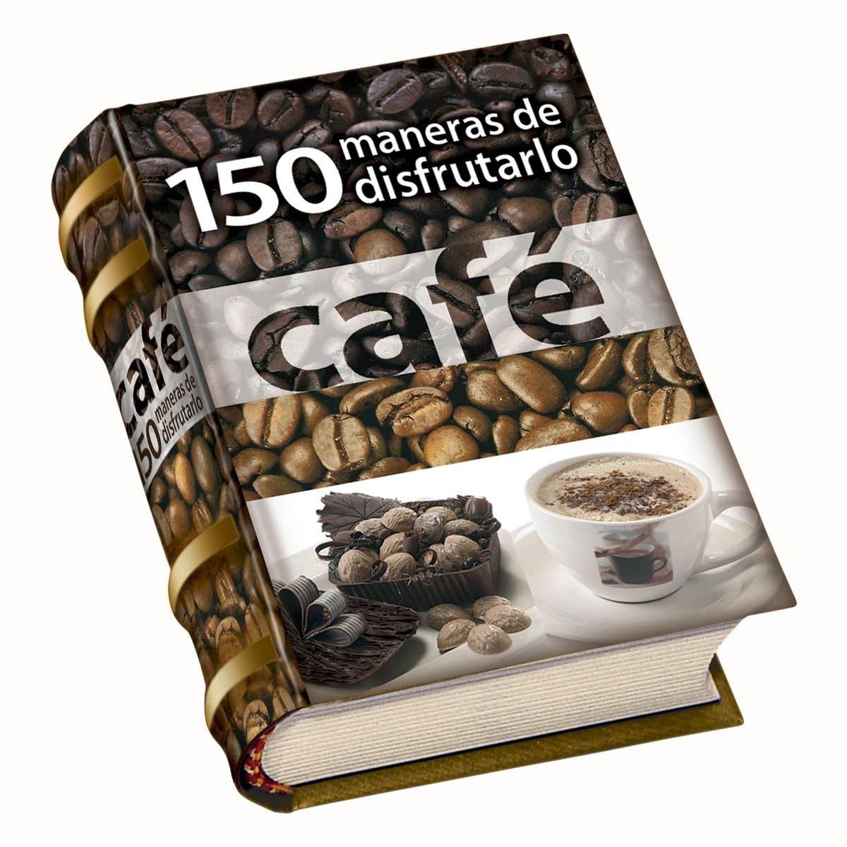 Café 150 maneras de disfrutarlo (Mini libro)
