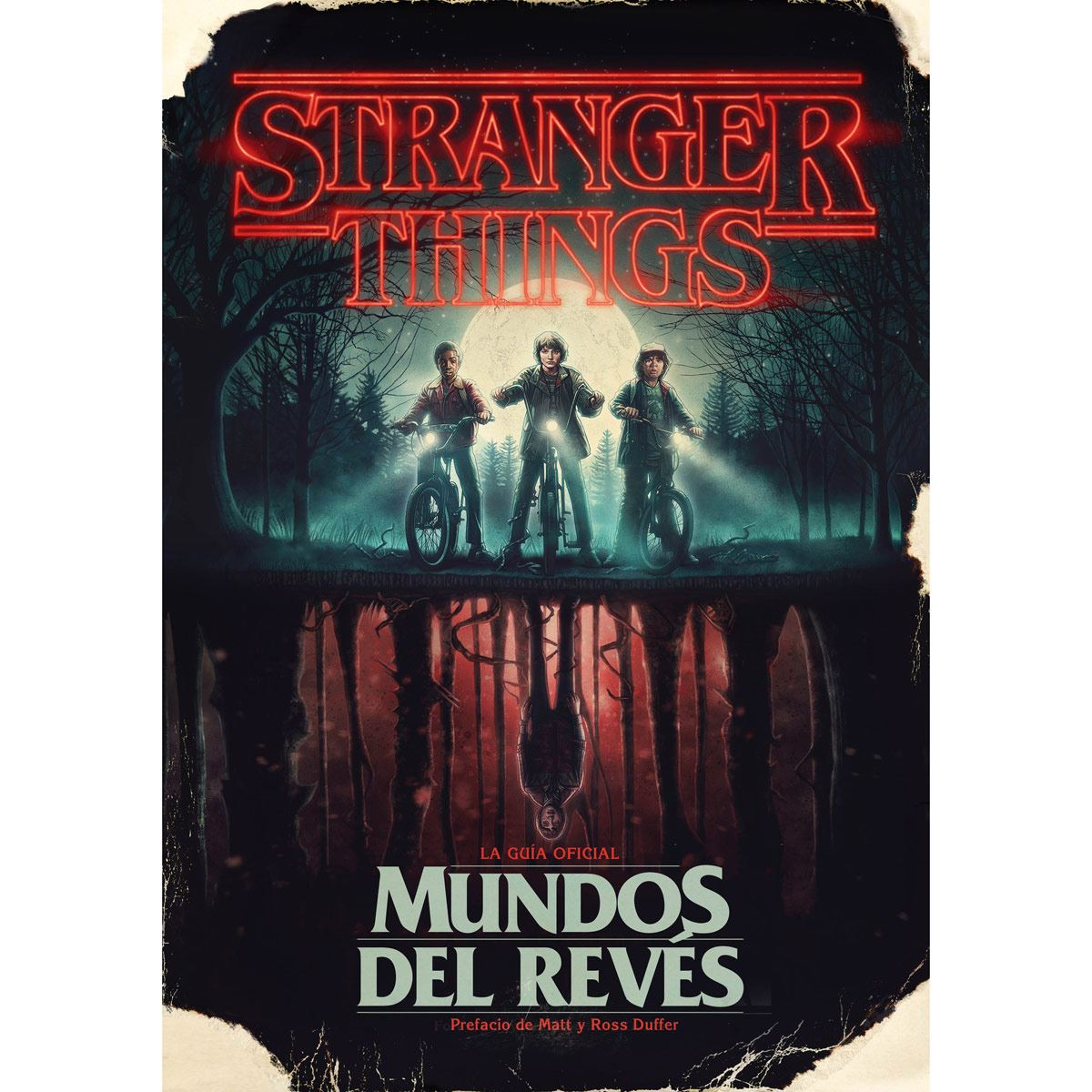 Stranger things. El mundo del reves