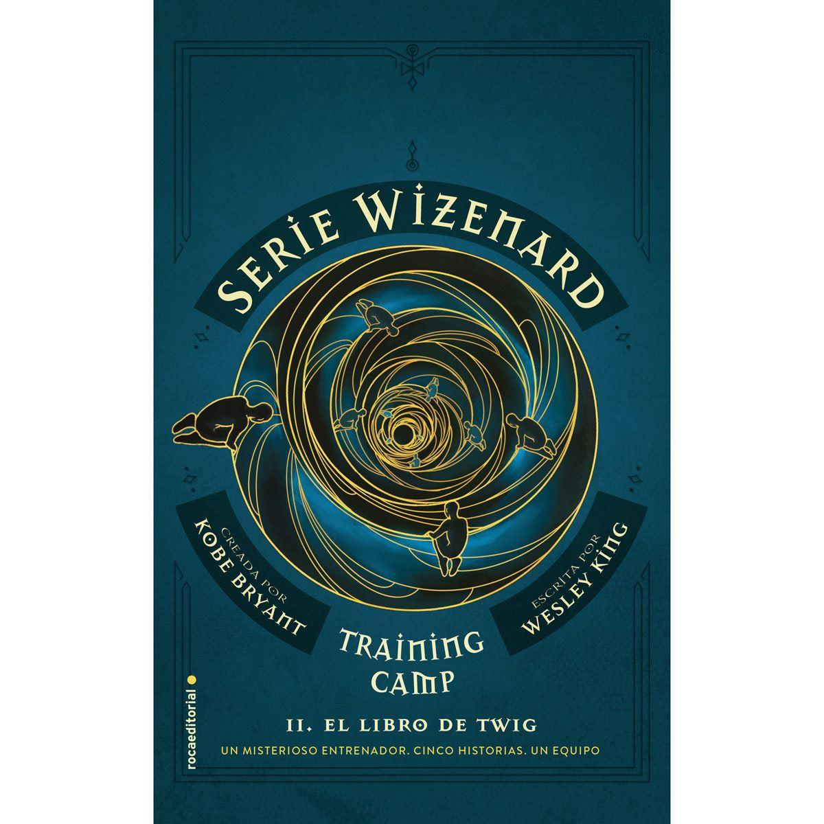 Training camp. El libro de Twig (wizenard)