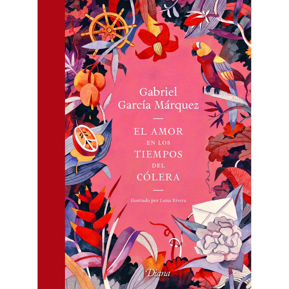 El Amor en los Tiempos Del Cólera. Edición Ilustrada. Diana