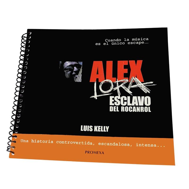LIBRO ALEX LORA ESCLAVO DEL ROCANROL