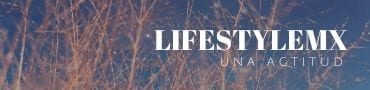 Lifestylemx