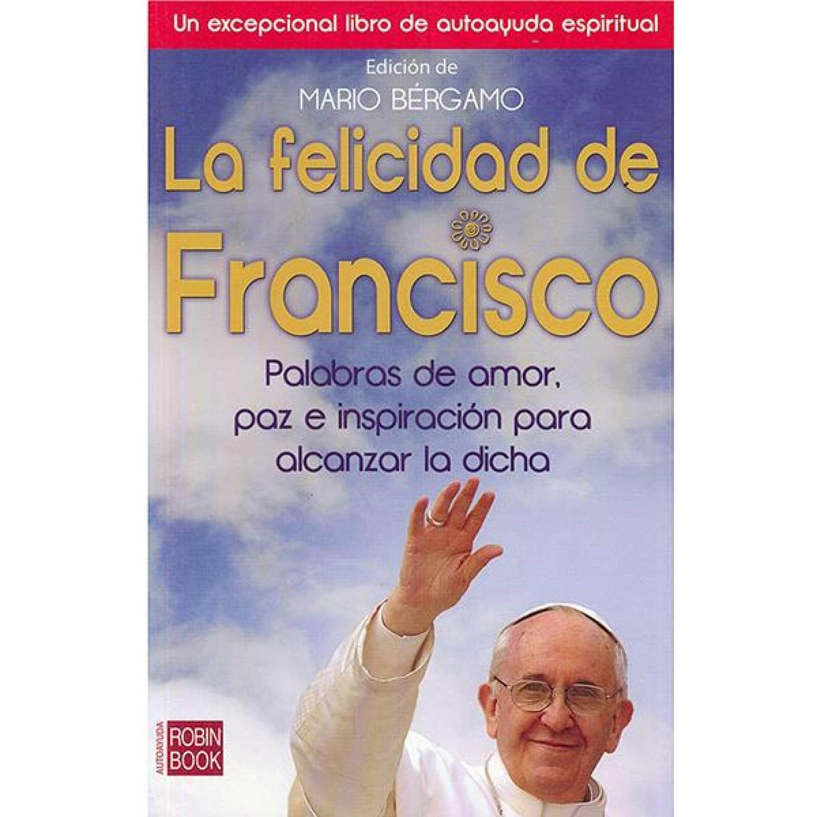 La felicidad de francisco